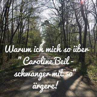 Kinderwunsch Kindersehnsucht Caroline Beil schwanger mit 50