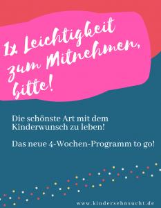 Kinderwunsch-Leichtigkeit-Freude-Lebensfreude-Hilfe-Erfahrungsbericht-Selbsthilfegruppe-Ferber-Kindersehnsucht-Programm